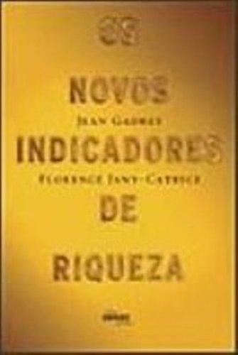NOVOS INDICADORES DE RIQUEZA, OS, livro de GADREY, JEAN; CATRICE, FLORENCE JANY-