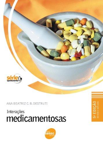 Interações Medicamentosas, livro de Ana Beatriz Castello Branco Destruti