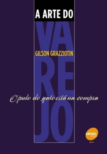 A Arte do Varejo, livro de Gilson Grazziotin