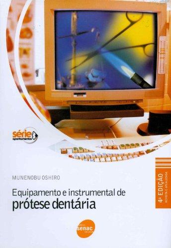 Equipamento e Instrumental de Prótese Dentária, livro de Munenobu Oshiro
