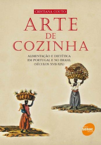 Arte De Cozinha, livro de Cristiana Couto