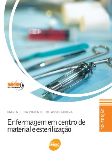 Enfermagem em Centro de Material e Esterilização, livro de Maria Lúcia Pimentel de Assis Moura