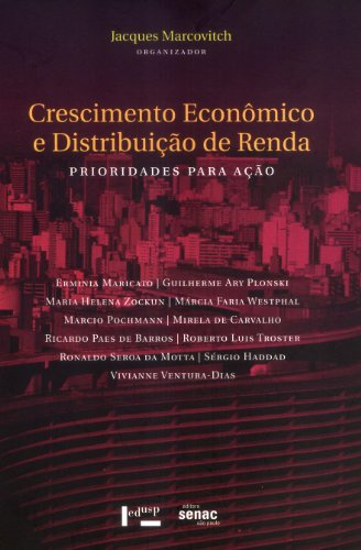 Crescimento Econômico E Distribuição De Renda, livro de Jacques Marcovitch