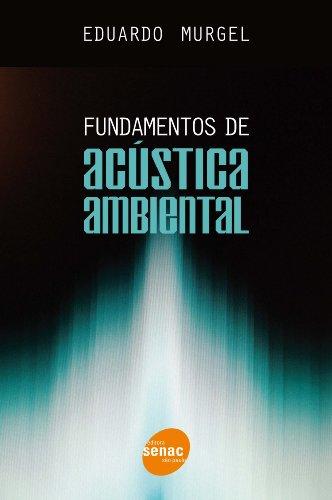 Fundamentos De Acústica Ambiental, livro de Eduardo Murgel