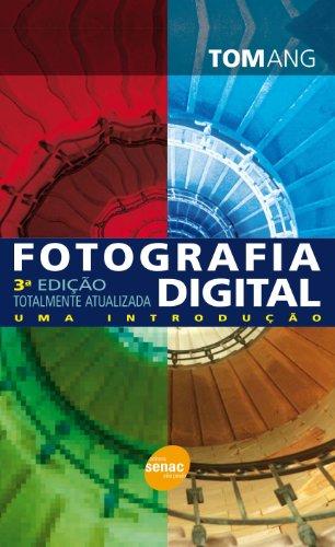 Fotografia Digital, livro de Tom Ang