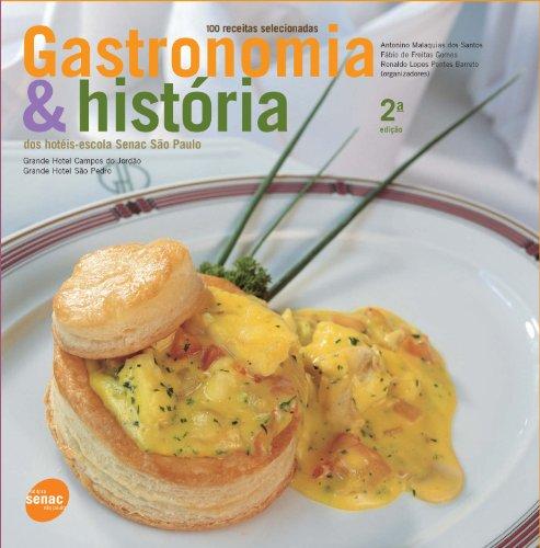 Gastronomia & História Dos Hotéis. Escola Senac São Paulo, livro de Ronaldo Barreto