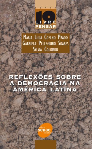 Reflexões Sobre A Democracia Na América Latina, livro de Gabriela Soares