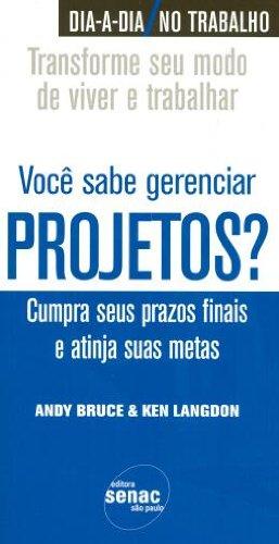 Você Sabe Gerenciar Projetos?, livro de Andy Bruce