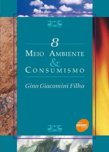 Meio Ambiente & Consumismo, livro de Gino Filho