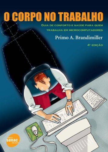 O Corpo No Trabalho, livro de Primo Brandmiller