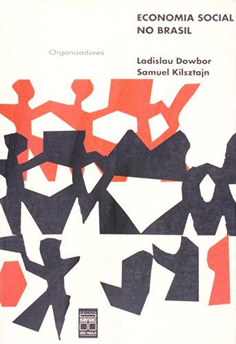 Economia Social No Brasil, livro de Samuel Kilsztajn