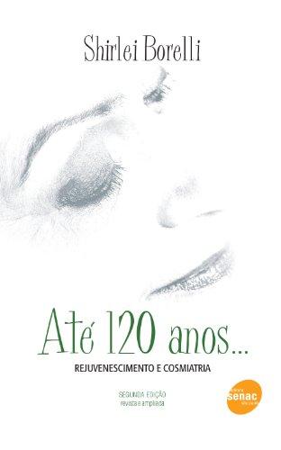 Até 120 Anos..., livro de Shirlei Borelli