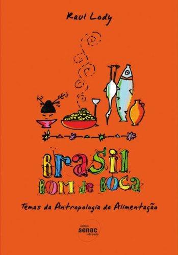 Brasil Bom De Boca, livro de Raul Lody