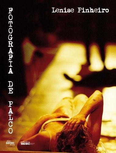 Fotografia De Palco, livro de Lenise Pinheiro