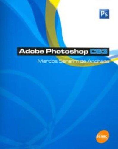 Adobe Photoshop CS3, livro de Marcos Serafim de Andrade
