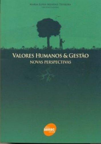 Valores Humanos & Gestão, livro de Maria Teixeira