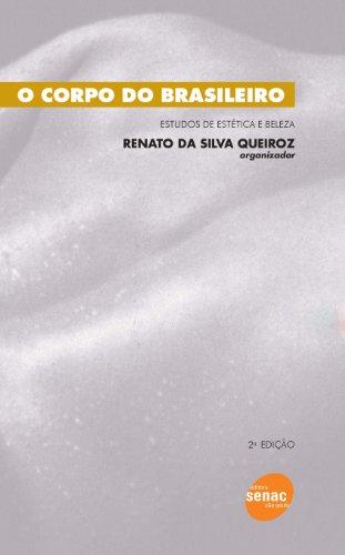 O Corpo Do Brasileiro, livro de Renato Queiroz