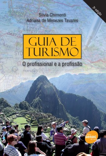 Guia De Turismo. O Profissional E A Profissão, livro de Silvia Chimenti