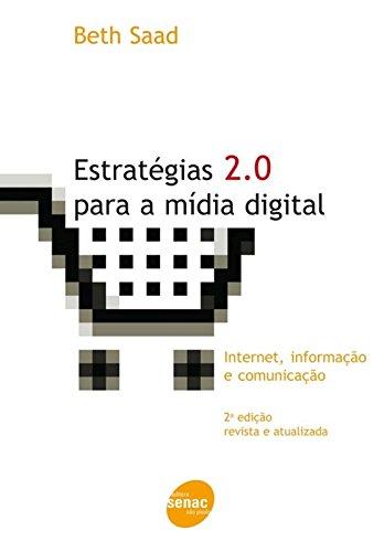 Estrategia 2.0 Para A Midia Digital, livro de Beth Saad