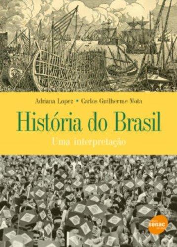 Historia Do Brasil. Uma Interpretação, livro de Carlos Guilherme Mota