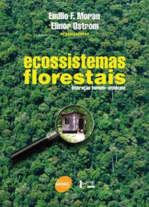 Ecossistemas Florestais, livro de Emilio Moran