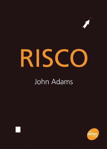 Risco, livro de John Adams