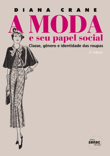 A Moda e Seu Papel Social, livro de Diana Crane