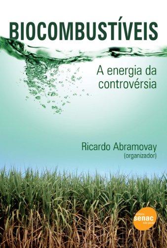 Biocombustíveis, livro de Ricardo Abramovay