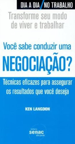 Você Sabe Conduzir Uma Negociação?, livro de Ken Langdon