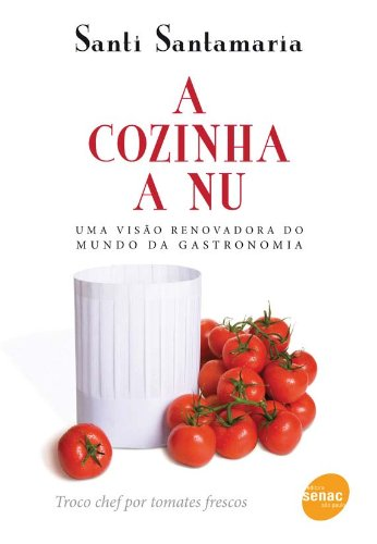 A Cozinha A Nu, livro de Santi Santamaria
