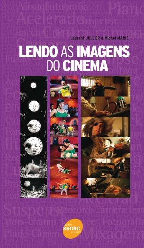 Lendo as Imagens do Cinema, livro de Michel Marie
