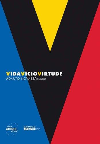 Vida Vício Virtude, livro de Adauto Novaes