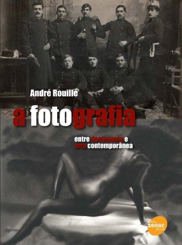 A Fotografia, livro de André Rouillé