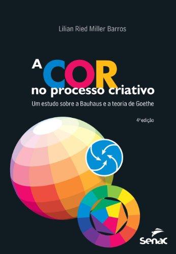 A Cor no Processo Criativo, livro de Lilian Barros