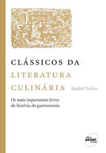 Clássicos da Literatura Culinária, livro de Rudolf Trefzer