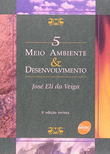 Meio Ambiente & Desenvolvimento, livro de José Veiga