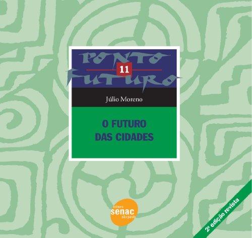 O Futuro Das Cidades, livro de Júlio Moreno