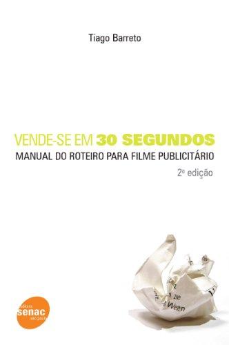 Vende-se Em 30 Segundos, livro de Tiago Barreto
