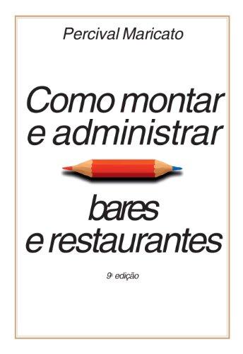 Como Montar e Administrar Bares e Restaurantes, livro de Percival Maricato