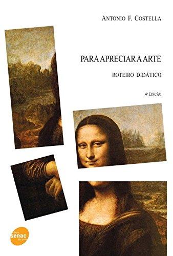 Para Apreciar A Arte, livro de Antonio Costella