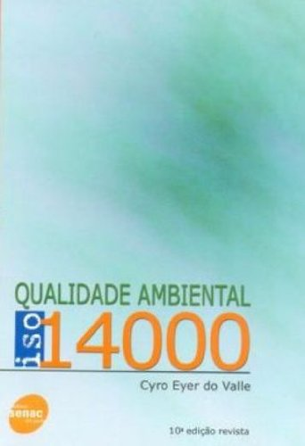 Qualidade Ambiental ISO 14000, livro de Cyro Eyer do Valle