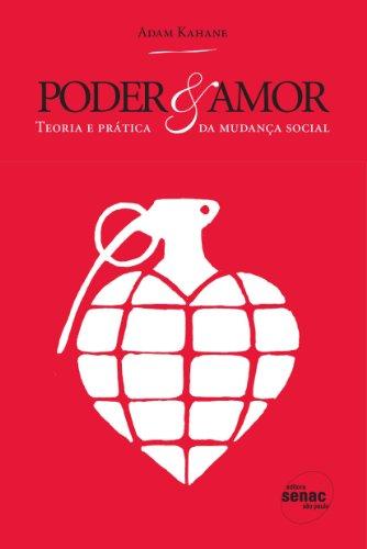 Poder & Amor, livro de Adam Kahane