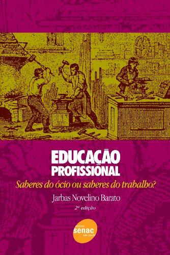 Educação Profissional, livro de Jarbas Barato