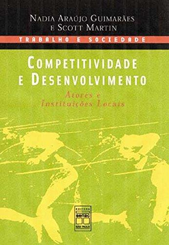 Competitividade E Desenvolvimento, livro de Scott Martin