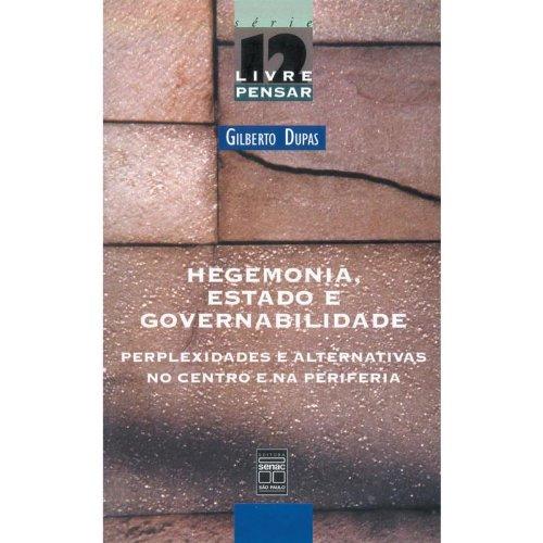 Hegemonia, Estado E Governabilidade, livro de Gilberto Dupas