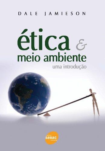 Ética E Meio Ambiente, livro de Dale Jamieson