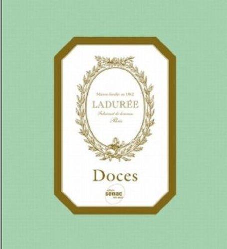 Doces. Maison Laduree, livro de Vários Autores
