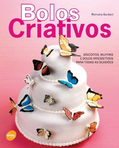 Bolos Criativos, livro de Romana Gardani