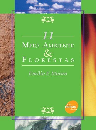 Meio Ambiente & Florestas, livro de Emilio Moran