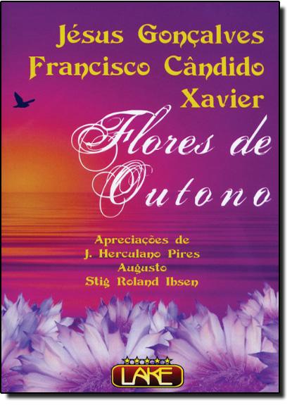 Flores de Outono, livro de Francisco Candido  Xavier